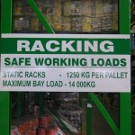 Rack Load Specifications sign manufactured for the Spar Distribution Centre